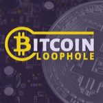 Bitcoin Loophole Review 2020 - Is It A Scam Or To Use?
